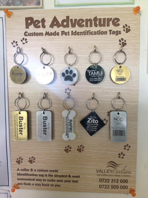 "Call ""Valley Creations"" for a custom made Pet ID Tag. 50 Ksh per tag goes to TNR Trust!"